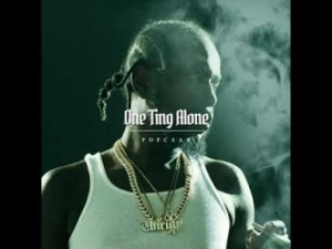 Popcaan - One Ting Alone